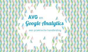 AVG en Google Analytics - Belliz | Grafische vormgeving